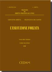 Trattato di Diritto Processuale Civile Vol. III, 2 -  L'esecuzione forzata
