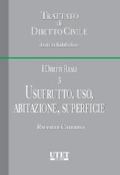 Trattato di diritto civile - I diritti reali. Vol. III: Usufrutto, uso, abitazione, superficie
