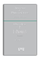 Trattato di diritto civile - I diritti reali - Vol. II: La proprietà