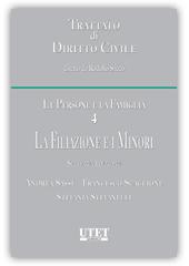 Trattato di diritto civile - Le Persone e la Famiglia - Vol. IV: La Filiazione e i Minori