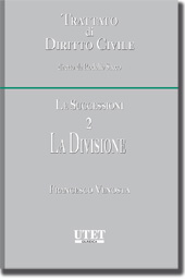Trattato di diritto civile - Le Successioni - Vol. II: La Divisione