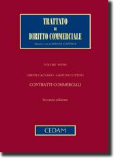 Trattato di diritto commerciale - Vol. IX: Contratti commerciali