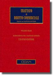 Trattato di diritto commerciale - Vol. I: L'imprenditore.