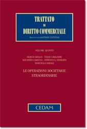 Trattato di diritto commerciale - Vol. V, Tomo II: Le operazioni societarie straordinarie