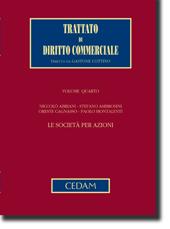 Trattato di diritto commerciale. Volume IV. Tomo I: Le società per azioni.