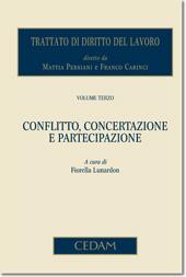 Trattato di diritto del lavoro - Vol. III: Conflitto, concertazione e partecipazione