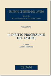 Trattato di diritto del lavoro. Vol. IX: Il diritto processuale del lavoro