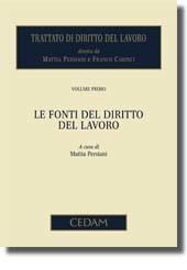 Trattato di diritto del lavoro. Vol. I: Le fonti del diritto del lavoro