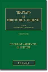 Trattato di diritto dell'ambiente - Vol. II: Discipline ambientali di settore