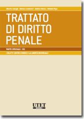 Trattato di diritto penale - Parte Speciale Vol. VIII: I delitti contro l'onore e la libertà individuale