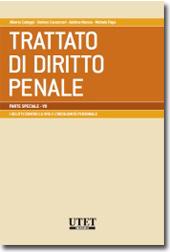 Trattato di diritto penale - Parte speciale Vol. VII: I delitti contro la vita e l'incolumità personale
