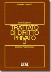 Trattato di diritto privato. Vol. XVI - Impresa e lavoro. Tomo III