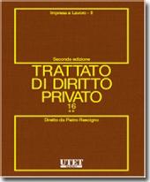 Trattato di diritto privato. Vol. XVI - Impresa e lavoro. Tomo II
