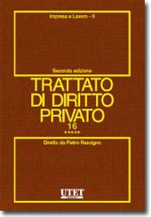 Trattato di diritto privato. Vol. XVI - Impresa e lavoro. Tomo V