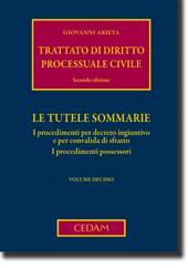 Trattato di diritto processuale civile - Vol. X: Le tutele sommarie