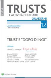 """Trust e """"Dopo Di Noi"""""""