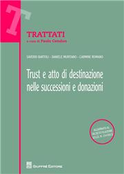 Trust e atto di destinazione nelle successioni e donazioni