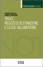 Trust, negozi di destinazione e legge fallimentare 2017