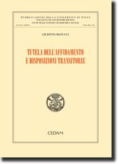 Tutela dell'affidamento e disposizioni transitorie