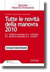 Tutte le novità della Manovra finanziaria - D.L. n. 78/2010 convertito in legge