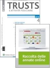Tutto Trusts e Attività Fiduciarie: Rivista + Raccolta annate on line