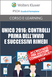 Unico 2016: controlli prima dell'invio e successivi rimedi