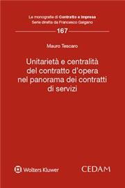 Unitarietà e centralità del contratto d'opera nel panorama dei contratti e servizi
