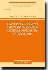 Università e servizio sanitario nazionale: l'azienda ospedaliera universitaria