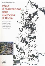 Verso la realizzazione delle microcittà di Roma