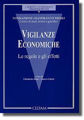 Vigilanze economiche. Le regole e gli effetti