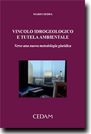 Vincolo idrogeologico e tutela ambientale