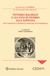 Vittorio Bachelet e gli anni di piombo alla Sapienza. Due convegni a quaranta anni dal suo sacrificio