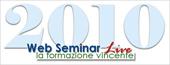 Web Seminar Live 2010 - Archiviazione dati telematico