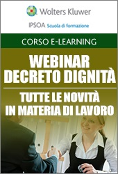 Webinar - Decreto dignità - Tutte le novità in materia di lavoro