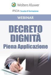 Webinar -  Decreto dignità: nuove regole applicative