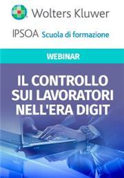 Webinar - Il controllo sui lavoratori nell'era digitale