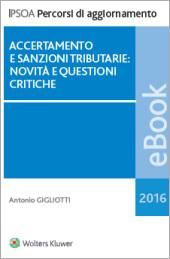 eBook - Accertamento e sanzioni tributarie: novità e questioni critiche