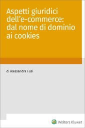 eBook - Aspetti giuridici dell' e-commerce: dal nome di dominio ai cookies