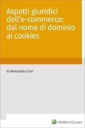 eBook - Aspetti giuridici dell' e-commerce: dal nome di dominio ai cookies