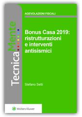eBook - Bonus Casa 2019: Ristrutturazioni  e Interventi Antisismici