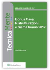 Bonus Casa: Ristrutturazioni e Sisma bonus 2017 - eBook