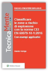 eBook - Classificare le zone  a rischio di esplosione con la norma  CEI EN 60079-10-1:2016