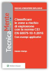 eBook - Classificare le zone  a rischio di esplosione con la norma  CEI EN 60079-10-1:2016