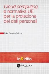 eBook - Cloud Computing e Normativa Ue per la Protezione dei Dati Personali