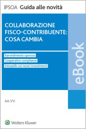 eBook - Collaborazione fisco-contribuente: cosa cambia