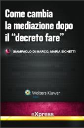 """eBook - Come cambia la mediazione dopo il """"Decreto Fare"""""""