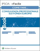 eBook - Come fare... Consulenza professionale sui fondi europei