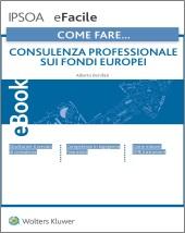 eBook - Come fare... Consulenza professionale sui fondi europei