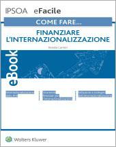 eBook - Come fare... Finanziare l'internazionalizzazione