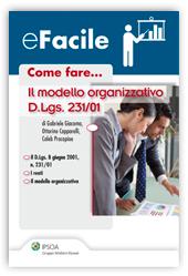 eBook - Come fare... Il modello organizzativo D. Lgs. 231/01